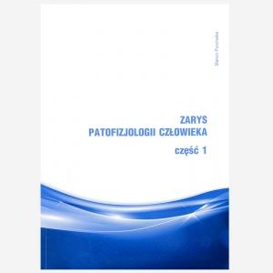 Zarys patofizjologii człowieka część I