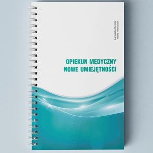 Opiekun medyczny. Nowe umiejętności (E-book)